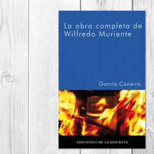 La obra completa de Wilfredo Muriente