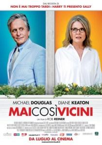 Regia: Rob Reiner (IT 2014) con: Michael Douglas, Diane Keaton Orari: 18,30 - 20,30 comm. 94m.