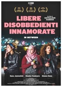 ISRAELE/FRANCIA, 2017 Regia: Maysaloun Hamoud Interpreti: Sana Jammelieh, Shaden Kanboura Drammatico. Durata 96 min. Orario: 16,15 – 18,15 – 20,15