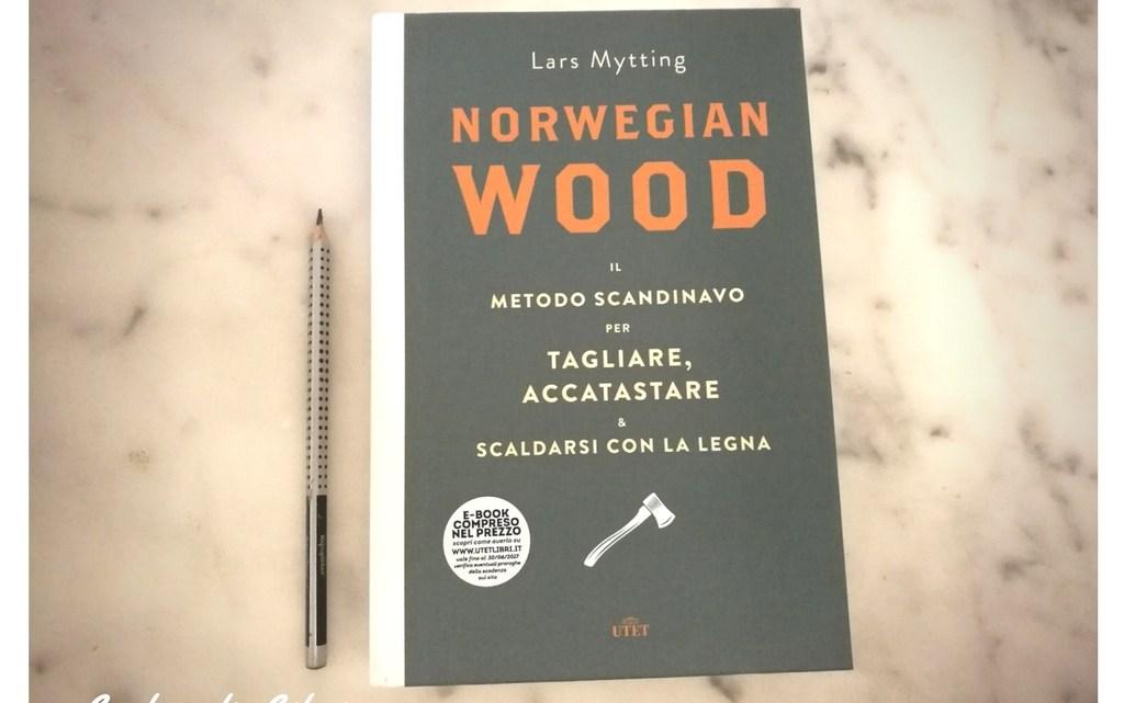 Norvegian Wood di Lars Mytting