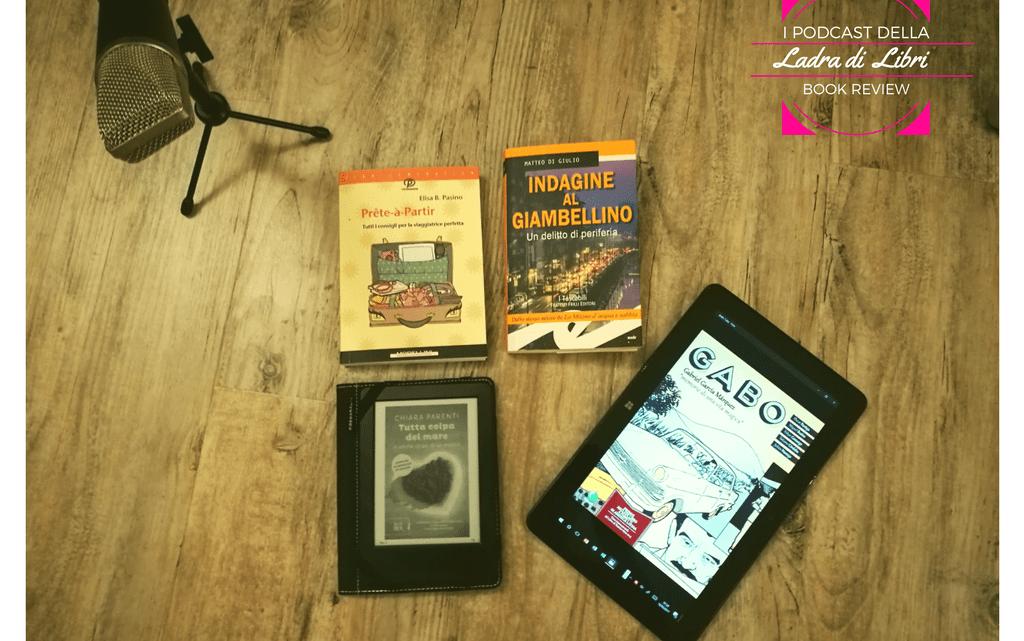 Libri da mettere in valigia | I podcast della Ladra