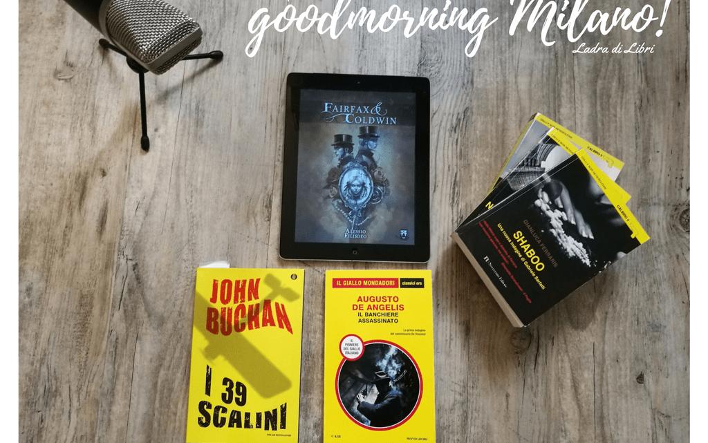 #goodmorning Milano: novità dentro e fuori la libreria