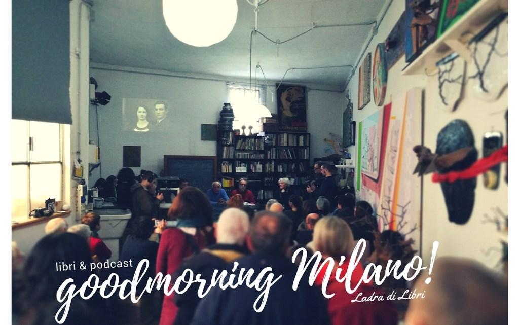 Goodmorning Milano del 22 gennaio   I podcast della Ladra