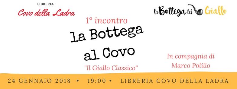 """1° incontro """"La Bottega al Covo"""": il giallo classico con Marco Polillo"""
