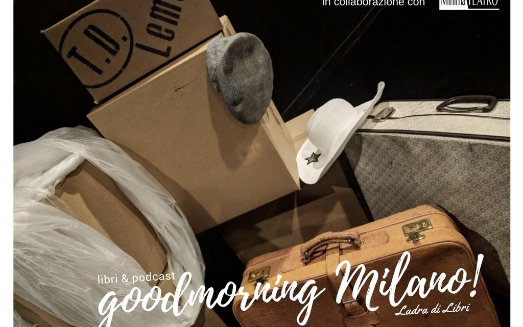Goodmorning Milano del 5 febbraio   I Podcast della Ladra