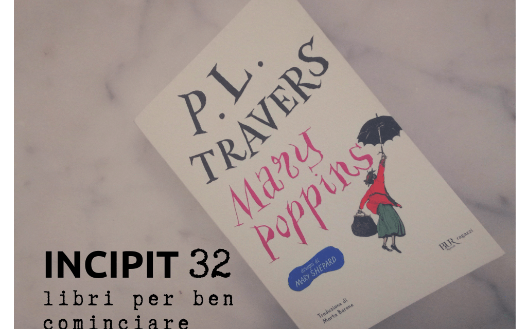 INCIPIT32: Mary Poppins di P. L. Travers