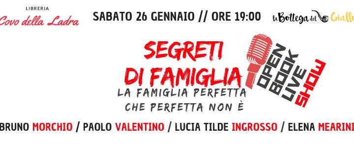 """""""Segreti di famiglia"""": Morchio, Valentino, Ingrosso, Mearini #openbooklive"""