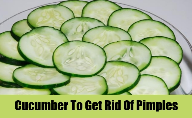 Cucumber To Get Rid Of Pimples