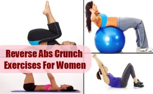 Useful Reverse Abs Crunch Exercises For Women