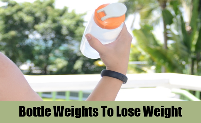 Bottle Weights To Lose Weight