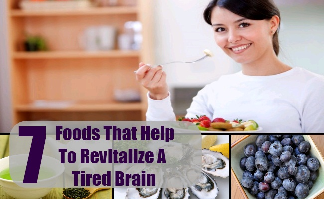 Foods That Help To Revitalize A Tired Brain