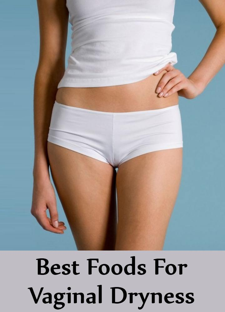 Best Foods For Vaginal Dryness