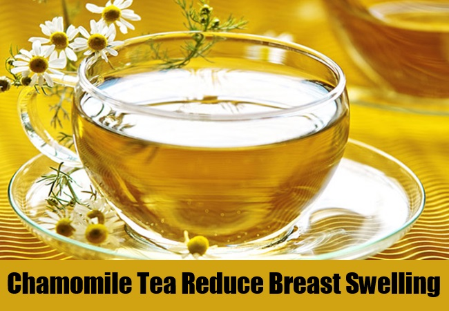 Chamomile Tea Reduce Breast Swelling