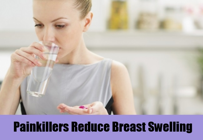 Painkillers Reduce Breast Swelling