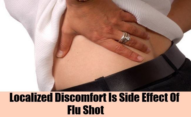 Localized Discomfort Is Side Effect Of Flu Shot