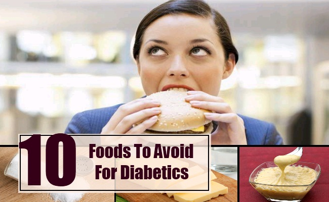 Foods To Avoid For Diabetics