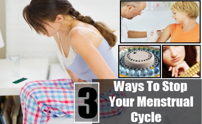 Stop Your Menstrual Cycle