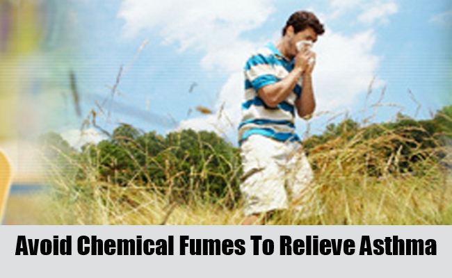 Avoid Chemical Fumes To Relieve Asthma