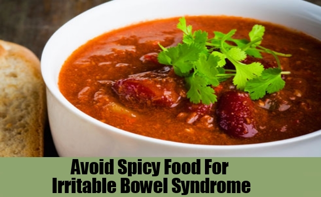 Avoid Spicy Food For Irritable Bowel Syndrome