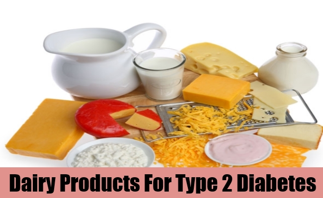 Dairy Products For Type 2 Diabetes