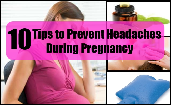 Tips to Prevent Headaches During Pregnancy