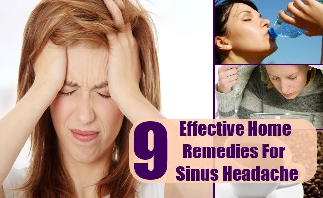 9 Effective Home Remedies For Sinus Headache Natural Cure Herbal