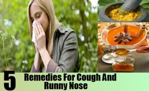 Remedies For Cough And Runny Nose