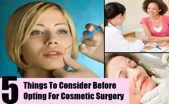 5 Things To Consider Before Opting For Cosmetic Surgery