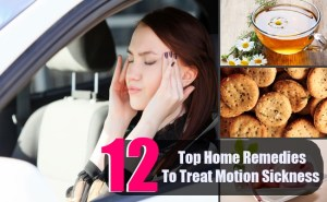 12 Top Home Remedies To Treat Motion Sickness