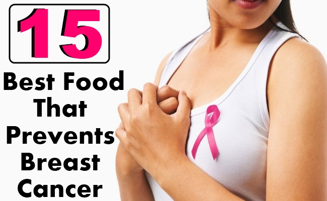 15 The Best Food That Prevents Breast Cancer