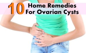 10 Home Remedies For Ovarian Cysts