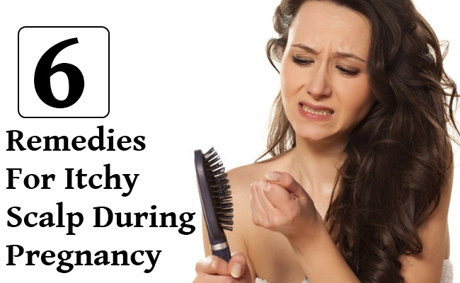 6 Remedies For Itchy Scalp That Lead To Hair Loss During Pregnancy