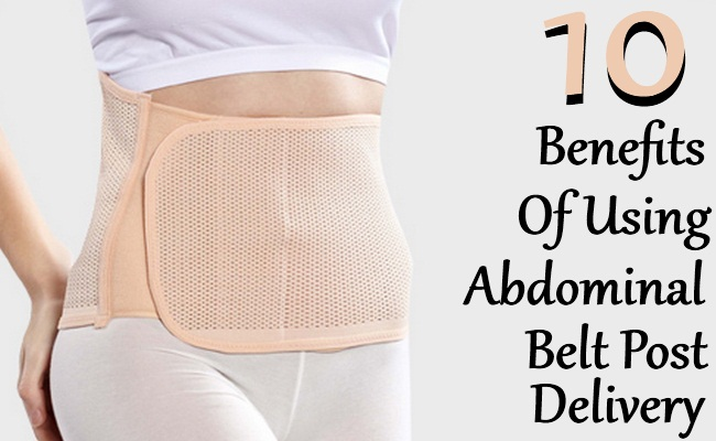 10 Amazing Benefits Of Using Abdominal Belt Post Delivery