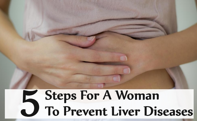 Steps For A Woman To Prevent Liver Diseases