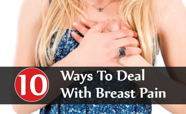 Ways To Deal With Breast Pain