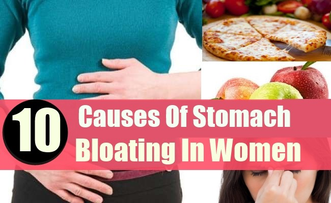 10 CAUSES OF STOMACH BLOATING IN WOMEN