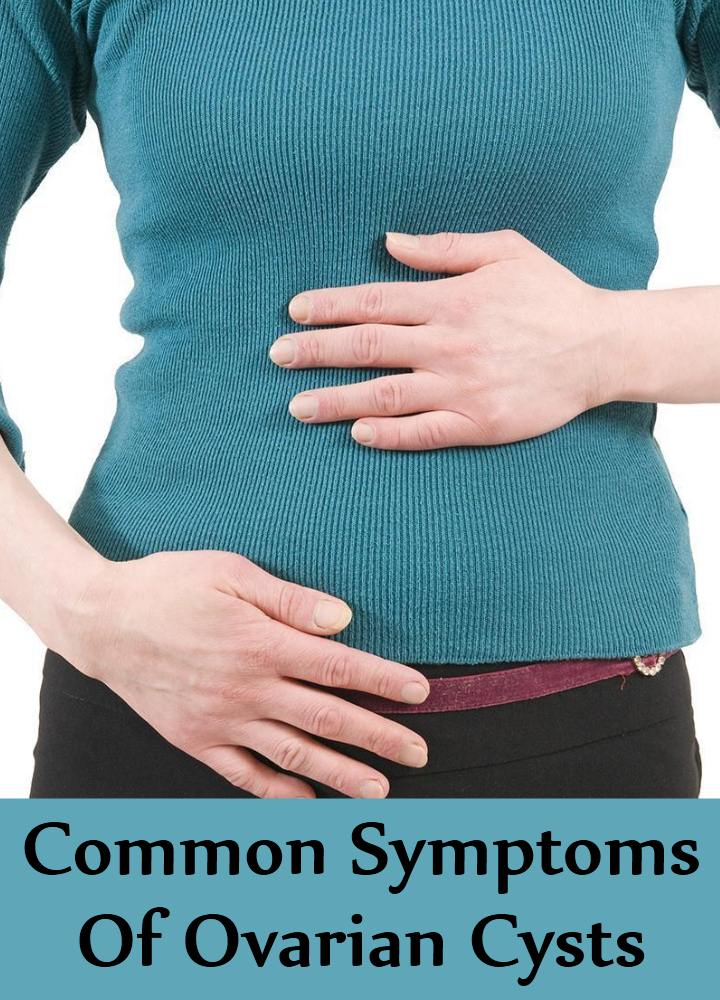 Common Symptoms Of Ovarian Cysts