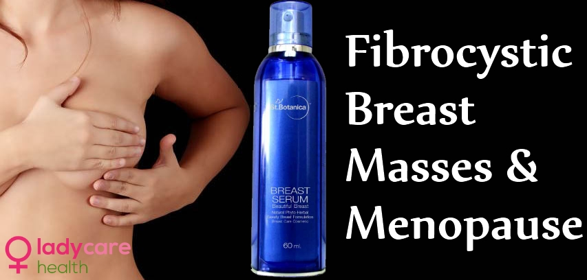 Fibrocystic Breast Masses & Menopause