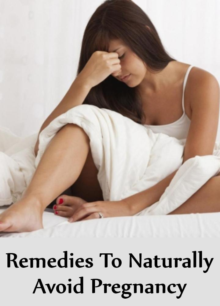 Remedies To Naturally Avoid Pregnancy