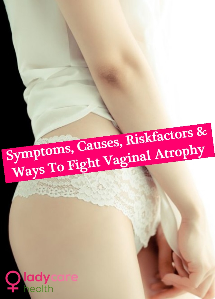 Vaginal Atrophy