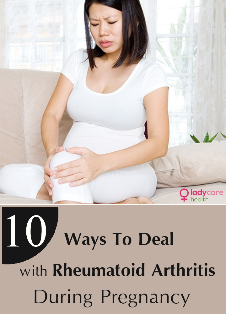 Ways To Deal With Rheumatoid Arthritis During Pregnancy