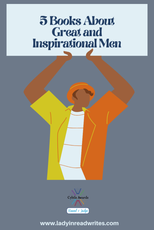 5 Books About Great and Inspirational Men