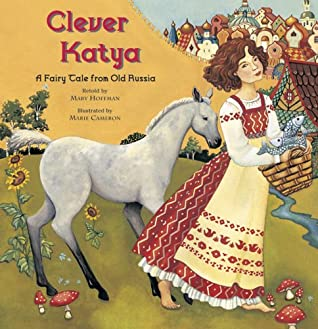 Clever Katya -- Smart Girls in Picture Books