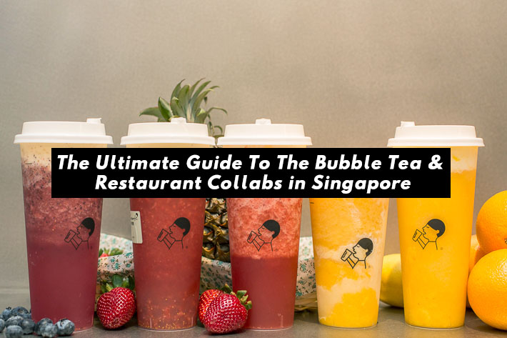 Bubble Tea And Restaurant Collaborations In Singapore Cover Photo
