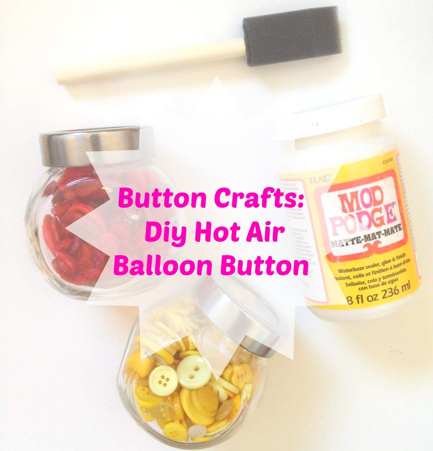 Button Crafts: Diy Hot Air Balloon Button