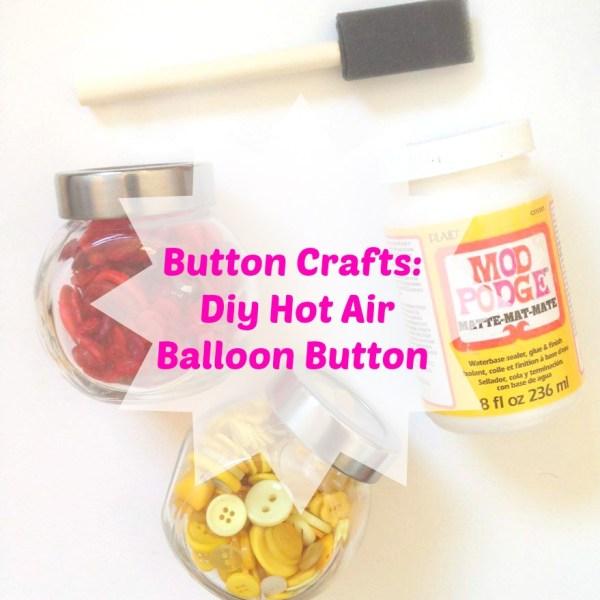 Button Crafts: Diy Hot Air Balloon Button