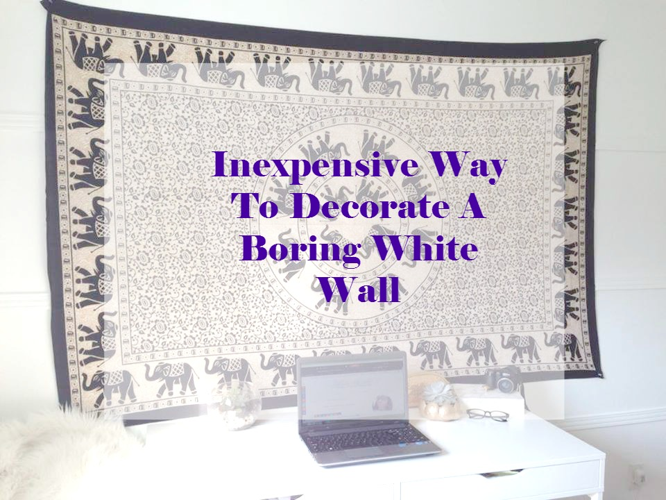 Inexpensive Way To Decorate A Boring White Wall With A