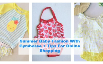 Summer Baby Fashion With Gymboree + Tips For Online Shopping