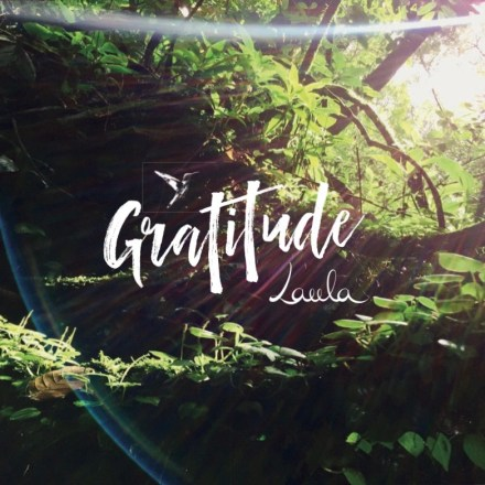 """""""GRATITUDE"""" 2019 - medicine songs, mantras and blessings to fall deeper into love and inner peace"""