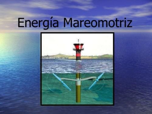 Qué es energía mareomotriz